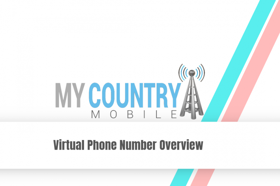 Virtual Phone Number Overview - My Country Mobile