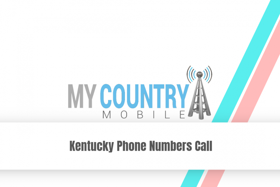 Kentucky Phone Numbers Call - My Country Mobile