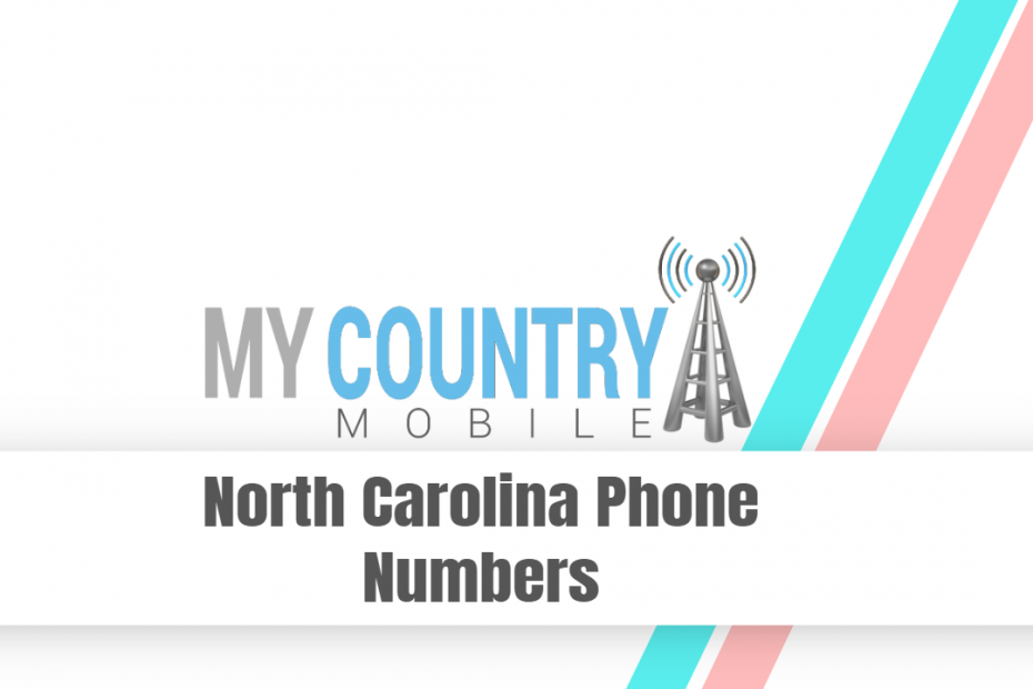 North Carolina Phone Numbers - My Country Mobile